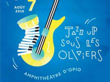 JAZZUP SOUS LES OLIVIERS  LES 5,6,7 AOUT 2016